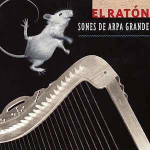 El Ratón - Sones de Arpa Grande