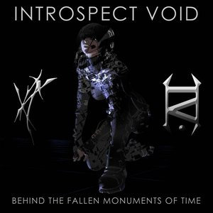 Behind the Fallen Monuments of Time