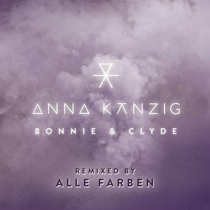 Bonnie & Clyde (Remixed by ALLE FARBEN)