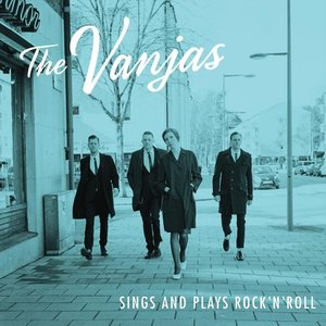The Vanjas sings and plays rock'n'roll