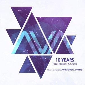 AVA 10 Years: Past, Present & Future