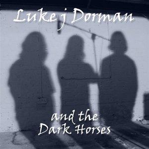 Luke J Dorman & The Dark Horses
