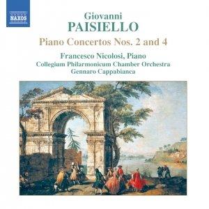 PAISIELLO: Piano Concertos Nos. 2 and 4 / Proserpine Overture