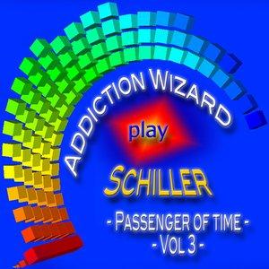 Addiction Wizard Play Schiller - Passenger of Time, Vol. 3