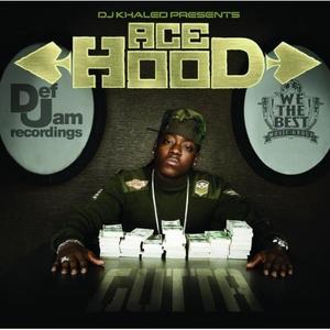 DJ Khaled Presents Ace Hood Gutta (Edited Version)
