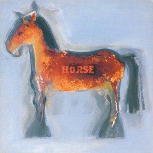 Horse (Bonus Track Version)