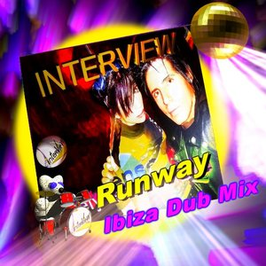 Interview Runway - Ibiza Dub Mix - Single