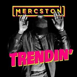Trendin' (feat. Rapid)
