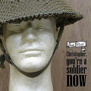 Christopher, You're A Soldier Now