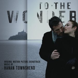 To The Wonder (Original Motion Picture Soundtrack)