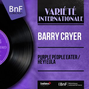 Purple People Eater / Hey! Eula (feat. Johnny Gregory et son orchestre) [Mono Version]