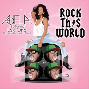 Rock This World (feat. Lex One)