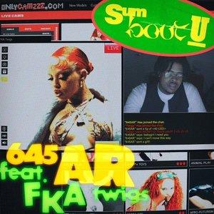 Sum Bout U (feat. FKA twigs)