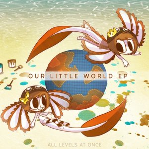 Our Little World EP