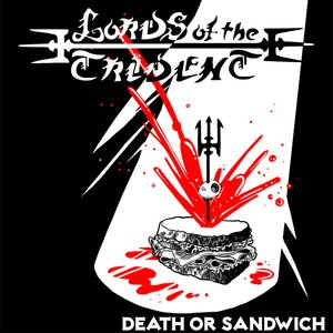 Death or Sandwich
