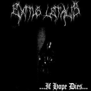 ...If Hope Dies...