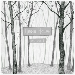 Hidden Hollow, Vol. One - Singles