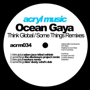 Think Global / Some Things (Remixes)