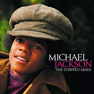 Album artwork for The Stripped Mixes by Michael Jackson