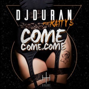Come, Come, Come (Radio Edit)