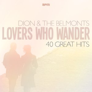 Lovers Who Wander - 40 Great Hits
