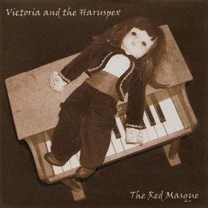 Victoria and The Haruspex