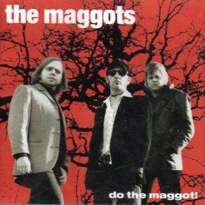 Do the Maggot!