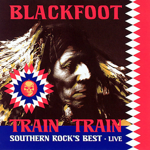 Train Train: Southern Rock's Best - Live