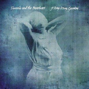 Hong Kong Garden (35th Anniversary Edition)