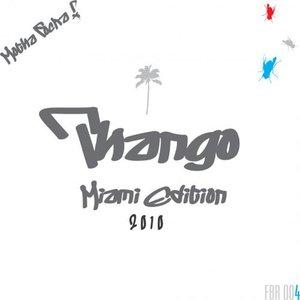 Thango - MIAMI EDITION