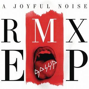 A Joyful Noise RMX EP