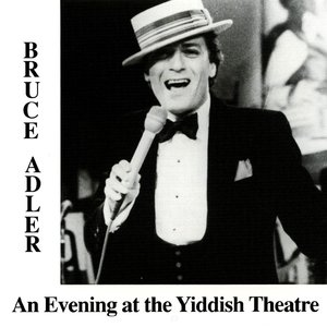 An Evening at the Yiddish Theatre