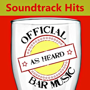 Official Bar Music: Soundtrack Hits