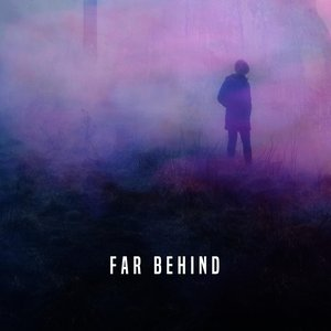 Far Behind