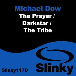 The Prayer / Darkstar / The Tribe