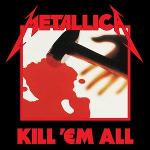 Imagem de 'Kill 'Em All'