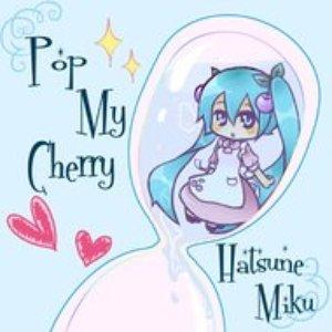 Pop My Cherry