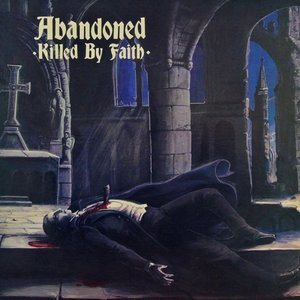 Killed By Faith (feat. Angus MacMannus & Tony Cadena)