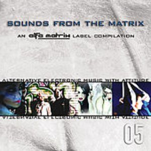 Sounds From The Matrix 005