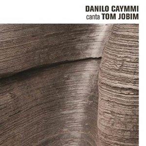 Danilo Caymmi Canta Tom Jobim