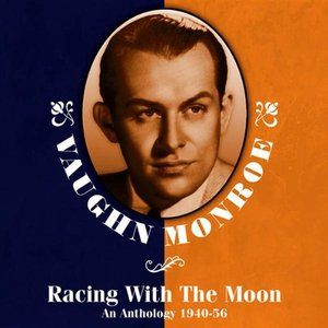 Racing With The Moon: An Anthology 1940-56