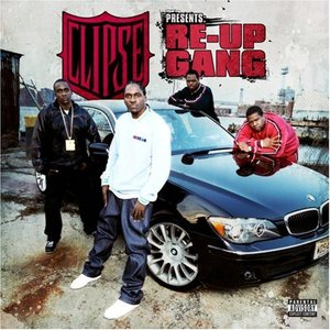 Clipse Presents: Re-Up Gang
