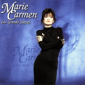 Les grands succès de Marie Carmen
