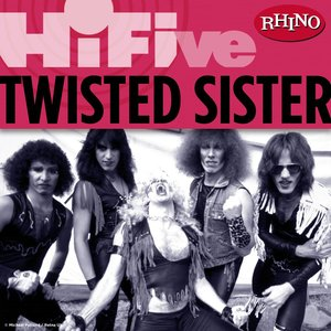 Rhino Hi-Five: Twisted Sister