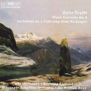 Tveitt: Piano Concerto No. 5 / Variations On A Folk-Song From Hardanger