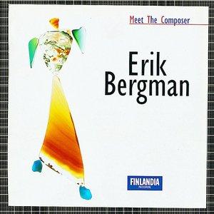 Meet the Composer - Erik Bergman