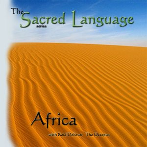 The Sacred Language~AFRICA