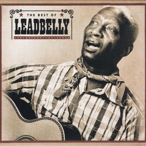 The Best of Leadbelly
