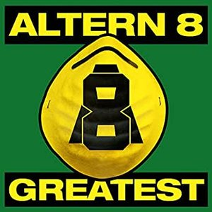 Greatest: Altern 8