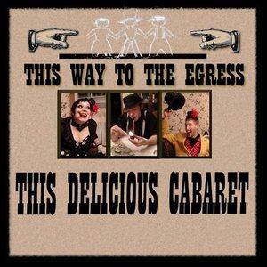 This Delicious Cabaret